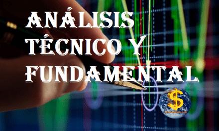 Analisis Técnico y fundamental, ¿qué son, en que consisten, para que sirven, como se utilizan?